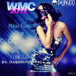 WMC 2012 - MIKKI FUNK feat CHARMAINE - Your Love (Front Cover)