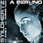 STILOHERTZ feat DANILA & EUGENIO TUCCI - A Berlino (Front Cover)