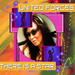 UNITED FORCES - There Is A Star (Front Cover)