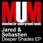 JARED & SEBASTIEN - Deeper Shades (Front Cover)