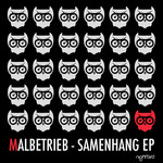 MALBETRIEB - Samenhang EP (Front Cover)