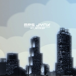 MRS JYNX - Atlanta EP (Front Cover)