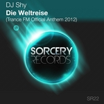DJ SHY - Die Weltreise (Trance FM 2012 Official Anthem) (Front Cover)