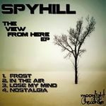 SPYHILL - The View From Here (Front Cover)