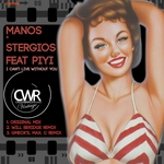 MANOS & STERGIOS feat PIYI - I Can't Live Without You (Front Cover)