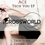ACE - Tech You EP (Front Cover)