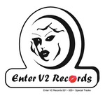 Enter V2 Records Vol 1