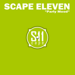 SCAPE ELEVEN - Party Mood (Front Cover)