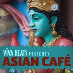 VARIOUS - Viva! Beats Presents Asian Cafe (Front Cover)