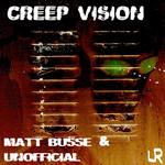 BUSSE, Matt/UNOFFICIAL - Creep Vision (Front Cover)