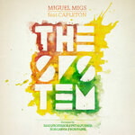 MIGS, Miguel feat CAPLETON - The System (Front Cover)