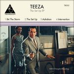 TEEZA - The Set Up EP (Front Cover)