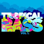 TropicalBass Vol 1 Funky Edition