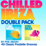 VARIOUS - The Chilled Ibiza Double Pack - By Phil Mison - 40 Classic Poolside Grooves (deluxe version) (unmixed tracks) (Front Cover)