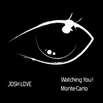 JOSH LOVE - Watching You! (Front Cover)