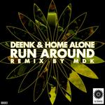 DEENK & HOME ALONE - Run Around (Front Cover)