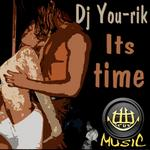 DJ YOU RIK - Its Time (Front Cover)