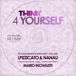 LPIZZICATO/NANAU/MARIO INCHAUSTI - Think 4 Yourself (Front Cover)