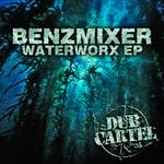 Waterworx EP