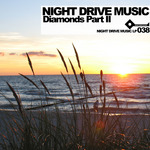 VARIOUS - Night Drive Music Diamonds Part 2 (Front Cover)