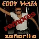 WATA, Eddy - Senorita (remixes) (Front Cover)