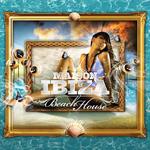VARIOUS - La Maison De Ibiza: Beach House (Front Cover)