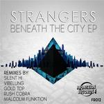 STRANGERS - Beneath The City (Front Cover)