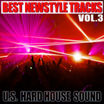 Best Newstyle Tracks Vol 3