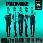 MONICA X/SUGARFREE DJS/EVE M - Promise (Front Cover)