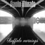 MIXATO, Paolo - Buffalo Mornings EP (Front Cover)