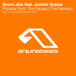 BOOM JINX feat JUSTINE SUISSA - Phoenix From The Flames (The Remixes) (Front Cover)
