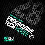 LOOPMASTERS - DJ Mixtools 28: Progressive Tech House Vol 2 (Sample Pack WAV) (Front Cover)