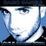 DANIELE, Dario feat DHANY - Love Is Getting Down (Front Cover)