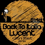 LUCENT - Back To Italia (Front Cover)