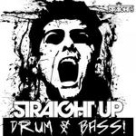 Straight Up Drum & Bass!