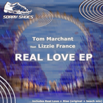 MARCHANT, Tom feat LIZZIE FRANCE - Real Love EP (Front Cover)