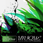 VARIOUS - Unique Vol 4 (Selected Sounds From The Underground) (Front Cover)