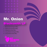 MR ONION - Blacksmith EP (Front Cover)