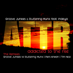GROOVE JUNKIES & STUTTERING MUNX feat INDEYA - Addicted To The Rise (The Remixes) (Front Cover)