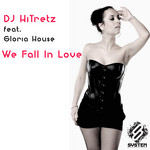 DJ HITRETZ feat GLORIA HOUSE - We Fall In Love (Front Cover)