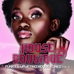 VARIOUS - House Boutique Vol 5 (Funky & Uplifting House Tunes) (Front Cover)