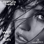 LELLINI, Lorenzo - Wet For Fun (Front Cover)