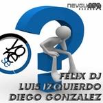 GONZALEZ, Diego/LUIZ IZQUIERDO/FELIX DJ feat CINTHYA NES-K - Yo Que Se (Front Cover)