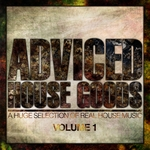VARIOUS - Adviced House Goods Vol 1 (A Huge Selection Of Real House Music) (Front Cover)
