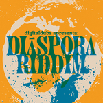 DIGITALDUBS - Diaspora Riddim (Front Cover)