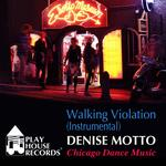 MOTTO, Denise - Walking Violation (instrumental version) (Front Cover)