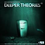 Deeper Theories Pt 2 (unmixed tracks)