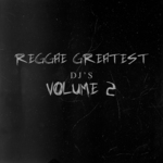 VARIOUS - Reggae Greatest Deejays Vol 2 (Front Cover)