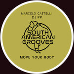 CASTELLI, Marcelo/DJ PP - Move Your Body EP (Front Cover)