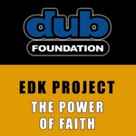 EDK PROJECT - The Power Of Faith (Front Cover)